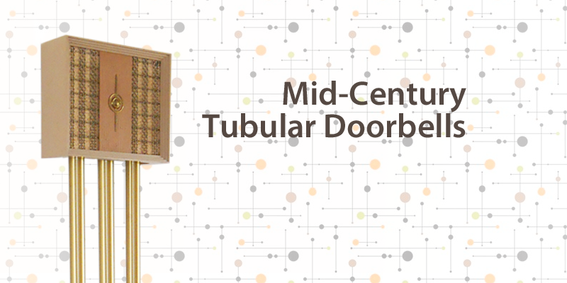 Mid-Century Tubular Door Chimes-The Doorbell Museum